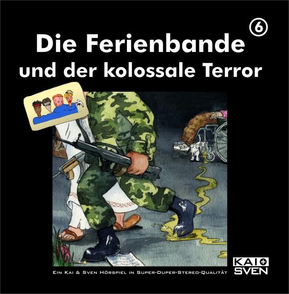 Die Ferienbande: Die Ferienbande und der kolossale Terror (Hörspiel) - Download